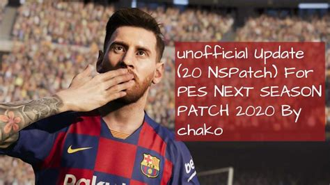 PES17 Unofficial Update For NSPatch 2020 By chako
